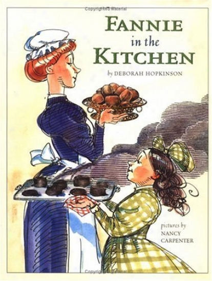 Picture Book Spotlight: Fannie in the Kitchen
