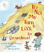 Picture Book Spotlight: It's Not My Turn to Look for Grandma