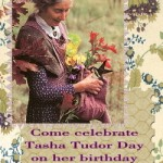 Aug. 28: Tasha Tudor Remembrance Day