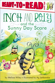 Inch and Roly and the Sunny Day Scare by Melissa Wiley