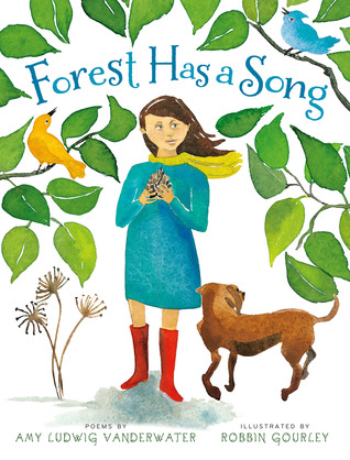 Book cover: Forest Has a Song by Amy Ludwig Vanderwater