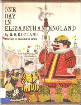 Picture Book Spotlight: One Day in Elizabethan England