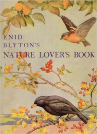 Enid Blyton's Nature Lovers Book