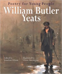 Poetry for Young People- William Butler Yeats