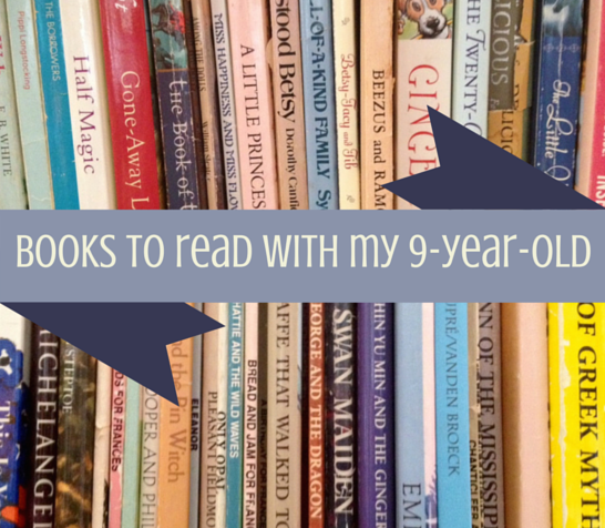 A giant list of books to read with my 9yo this year