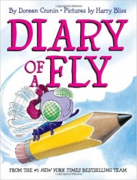 Diary of a Fly by Doreen Cronin and Harry Bliss