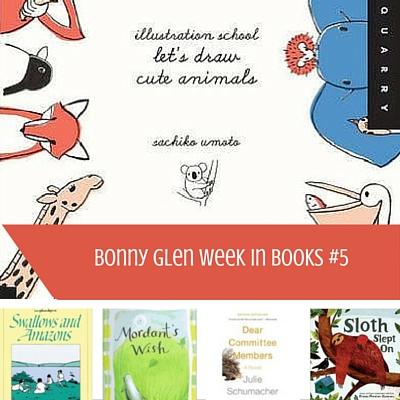 Bonny Glen Week in Books #5