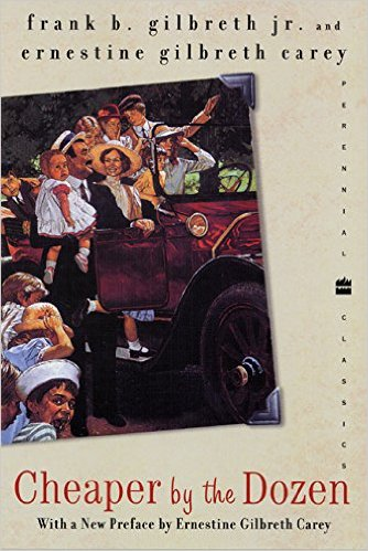 Cheaper by the Dozen by Frank Gilbreth and Ernestine Gilbreth Carey
