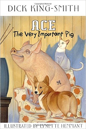 Ace the Very Important Pig by Dick King-Smith