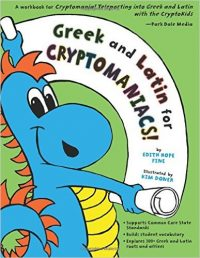Greek and Latin for Cryptomaniacs by Edith Hope Fine