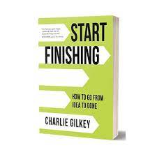 Cover of Start Finishing by Charlie Gilkey