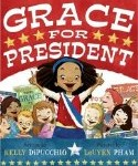 Picture Book Spotlight: Grace for President