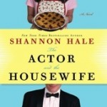 The Actor & the Housewife: Open Thread