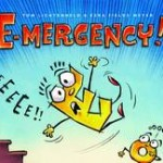 Picture Book Spotlight: E-mergency!