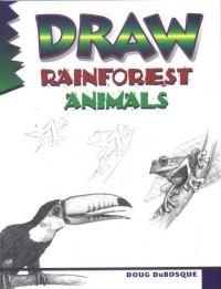 Draw Rainforest Animals