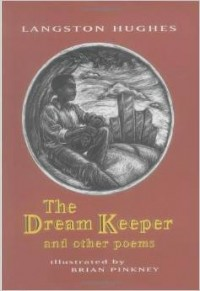 Poetry Friday: The Dream Keeper by Langston Hughes